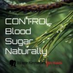 Can We Control Blood Sugar Naturally?